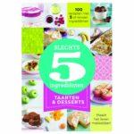 slechts 5 ingredienten taarten en desserts