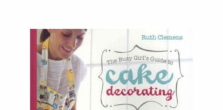 The busy girls guide to cake decoration